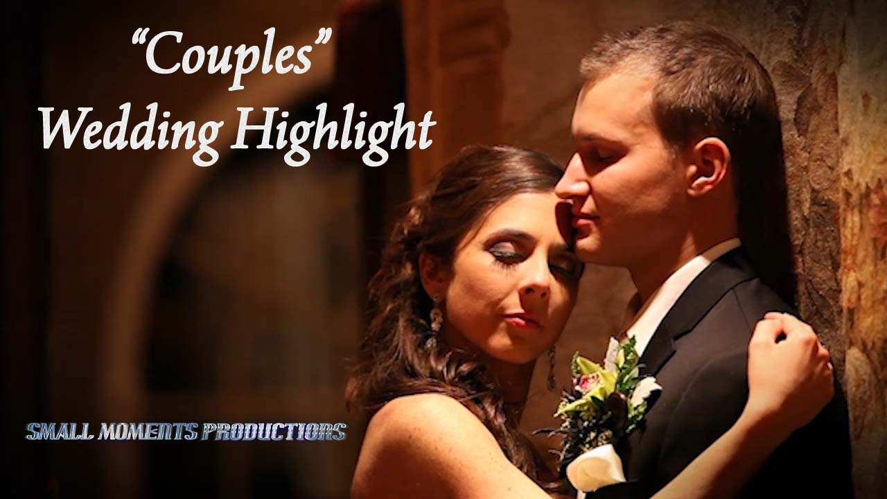 """Couples Highlight"" from Small Moments Productions"